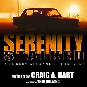 Serenity Stalked Audiobook