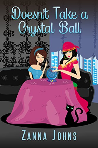 Book: Doesn't Take a Crystal Ball by Zanna Johns