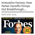 Innovation Factory: How Parker Hannifin Pumps Out Breakthrough Products | Dan Alexander
