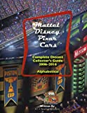 Mattel Disney Pixar CARS: Diecast Collectors: Complete Everything 2006-2016