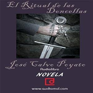 El ritual de las doncellas [The Ritual of the Maidens] Audiobook