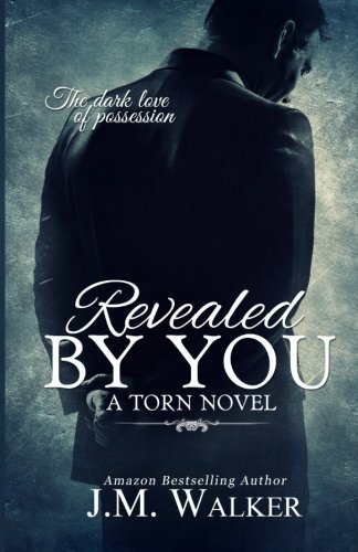 Download Revealed by You (Torn) (Volume 2) PDF