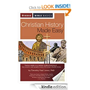 Christian History Made Easy Dr. Timothy Paul Jones