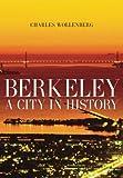 Berkeley: A City in History