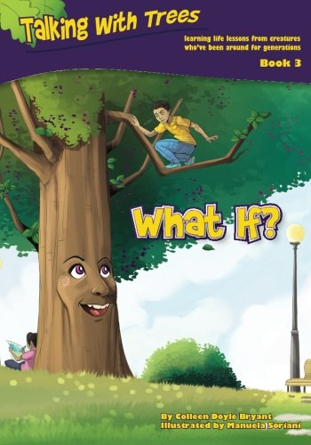 What If? (Talking with Trees) (Volume 3)