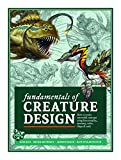 Fundamentals of Creature Design: How to Create
