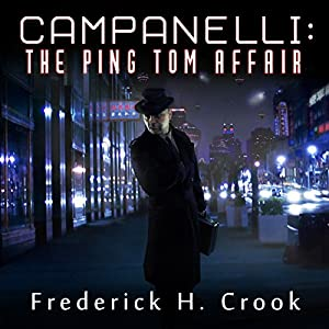 Campanelli: The Ping Tom Affair Audiobook