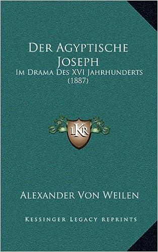 Book Der Agyptische Joseph: Im Drama Des XVI Jahrhunderts (1887)