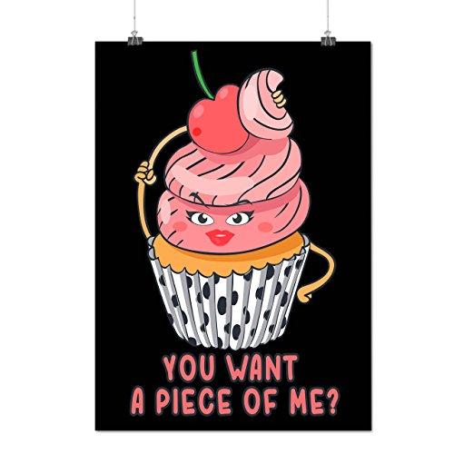 You Want Me Cake Birthday Biryhday Time Matte/Glossy Poster A3 (42cm x 30cm)   Wellcoda
