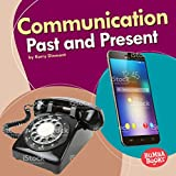Communication Past and Present (Bumba Books: Past and Present)