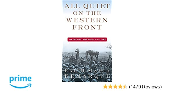 Amazon All Quiet On The Western Front A Novel 9780449213940