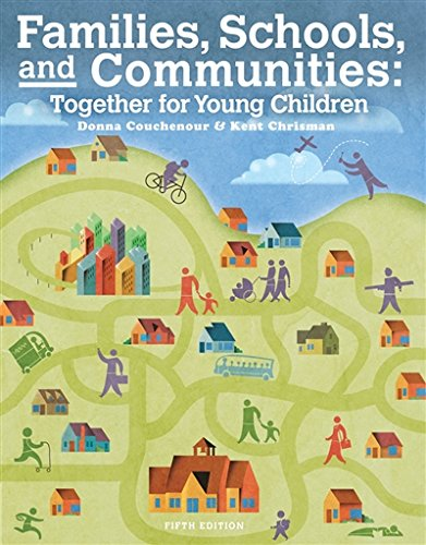 Cengage Advantage Books: Families, Schools and Communities: Together for Young Children, Loose-leaf Version