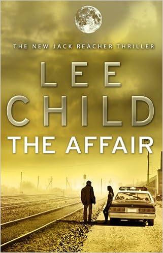 The Affair (Jack Reacher): Amazon.es: Lee Child: Libros en ...