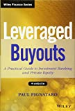 img - for Leveraged Buyouts, + Website: A Practical Guide to Investment Banking and Private Equity book / textbook / text book