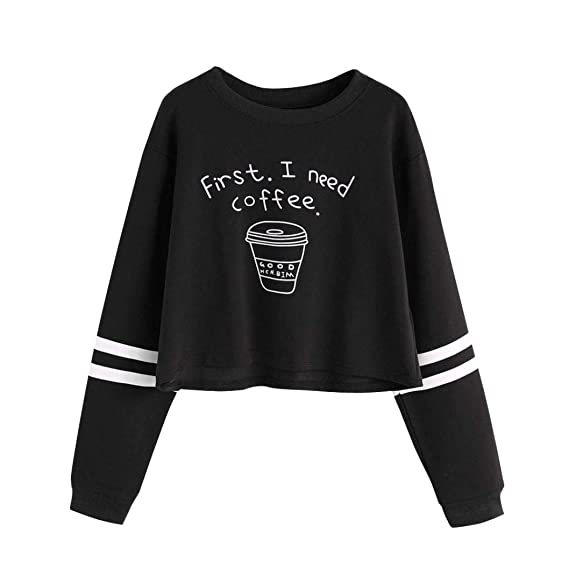 Mujer Sudaderas Cortas,Fossen Letra First i Need a Coffee Manga Larga Camiseta