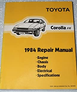 1984 toyota corolla fr repair manual (ae86 series, 2 dr \u0026 3 dr1984 toyota corolla fr repair manual (ae86 series, 2 dr \u0026 3 dr, complete volume) paperback \u2013 1983