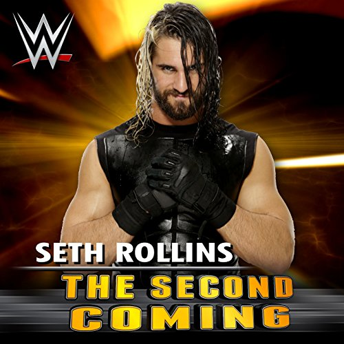 The Second Coming (Seth Rollins) -