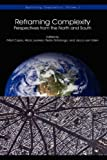 Reframing Complexity: Perspectives from the North and South (Exploring Complexity)