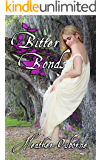 Bitter Bonds: Secrets, black magic, and forbidden love in the deep south