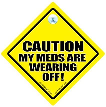 amazon com funny signs iwantthatsign com caution my meds are