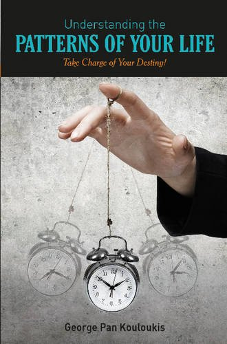Book: Understanding the Patterns of Your Life - Take Charge of Your Destiny! by George Pan Kouloukis