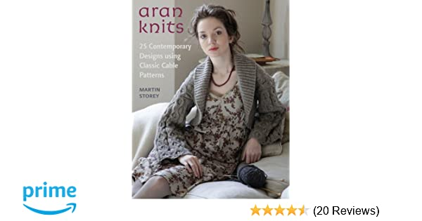 Aran Knits 23 Contemporary Designs Using Classic Cable Patterns