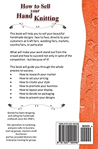 How to Sell your Hand Knitting (Marketing for Small Business) from CreateSpace Independent Publishing Platform