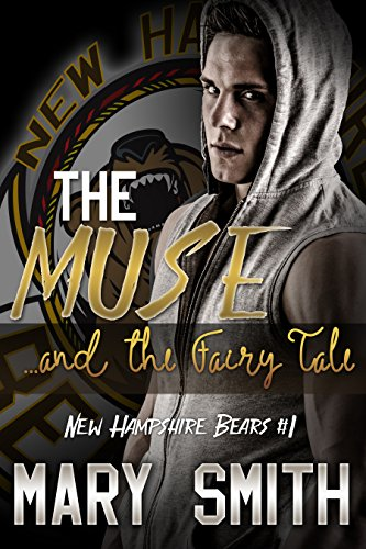 The Muse and the Fairy Tale (New Hampshire Bears Book ()