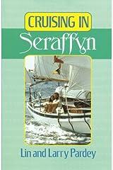 Cruising in Seraffyn Paperback