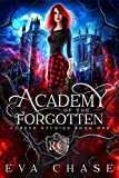 Academy of the Forgotten (Cursed Studies Book 1)