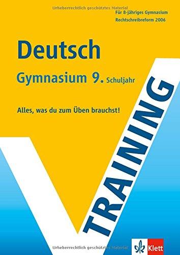 training-deutsch-9-klasse-gymnasium-alles-was-du-zum-ben-brauchst-rechtschreibreform-2006