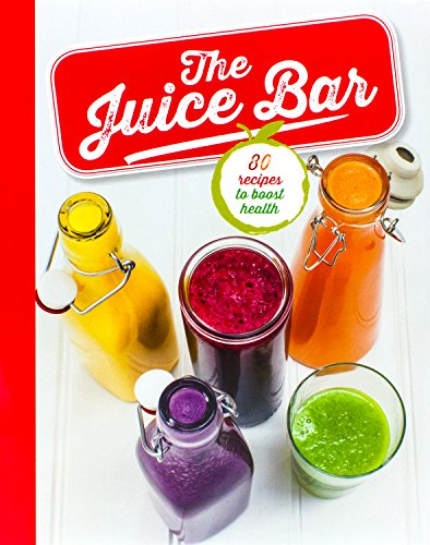 The Juice Bar by Parragon Books