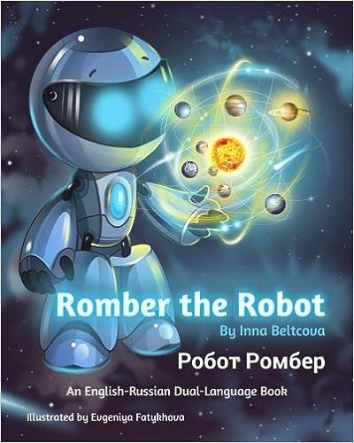 Romber the Robot: An English-Russian Dual-Language Book
