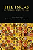 img - for The Incas of Pedro Cieza de Leon (The Civilization of the American Indian Series) book / textbook / text book