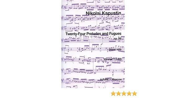82 Band 1 Kapustin Twenty-Four Preludes and Fugues op Nikolai piano 979000