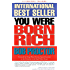 You Were Born Rich: Now You Can Discover and Develop Those Riches