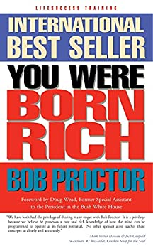 You Were Born Rich: Now You Can Discover and Develop Those Riches by [Proctor, Bob]