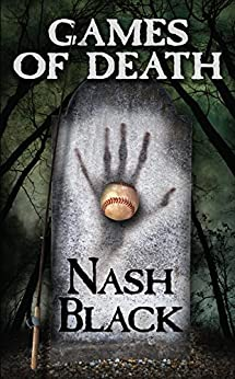 Games of Death by [Black, Nash, Thompson, Ruth]