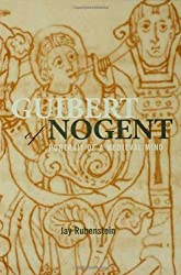 Guibert of Nogent: Portrait of a Medieval Mind