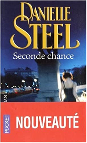 Seconde Chance Emilie Rofas Danielle Steel 9782266172905