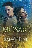 Mosaic (Reliquary Book 3)
