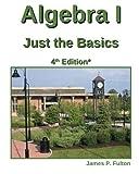Algebra I, James Fulton, 1490464409