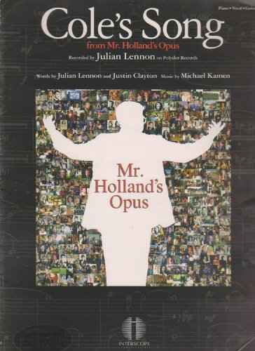 Cole's Song from Mr. Holland's Opus ; Piano Vocal Guitar Sheet Music