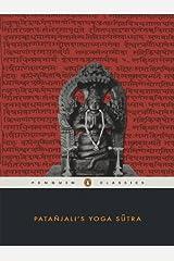 PATANJALI'S YOGA SUTRA (Penguin Classics) Kindle Edition