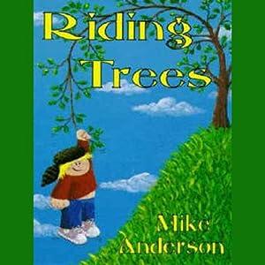 Riding Trees Audiobook