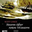 Sturm über roten Wassern (Gentleman Bastard 2) Audiobook by Scott Lynch Narrated by Matthias Lühn