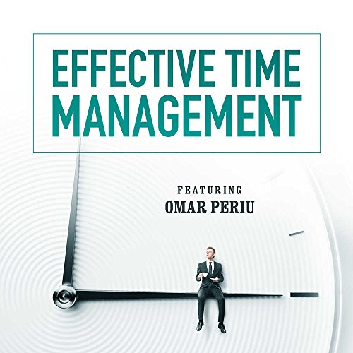 Effective Time Management (Made for Success) by Made for Success, Inc. and Blackstone Audio