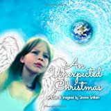 An Unexpected Christmas, Simone Graham, 1493638599
