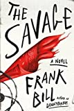 The Savage: A Novel