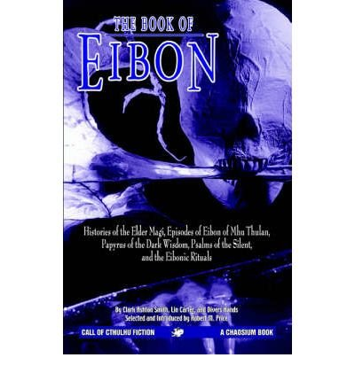 [ [ [ The Book of Eibon [ THE BOOK OF EIBON BY Price, R. M. ( Author ) Jun-14-2006[ THE BOOK OF EIBON [ THE BOOK OF EIBON BY PRICE, R. M. ( AUTHOR ) JUN-14-2006 ] By Price, R. M. ( Author )Jun-14-2006 Paperback pdf